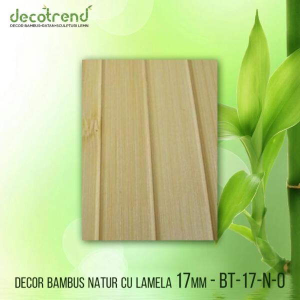 BT-17-N-0 Decor bambus natur cu lamela 17mm