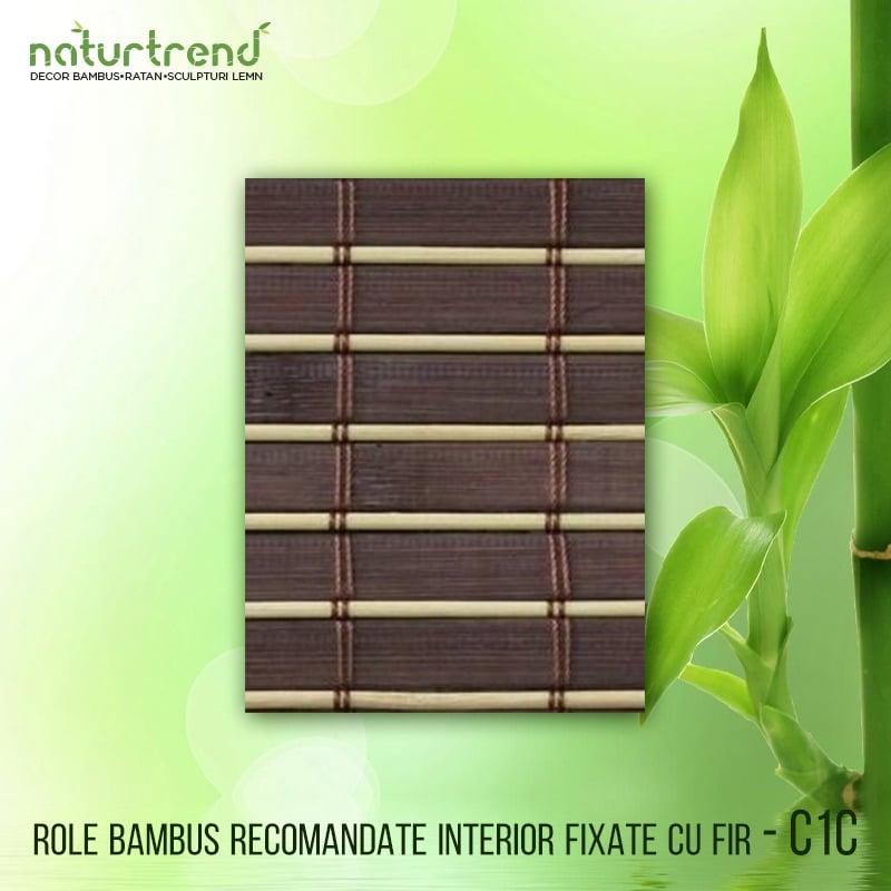 C1C Role bambus recomandate interior fixate cu fir